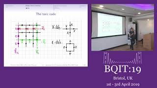 BQIT 2019: Christophe Vuillot (Delft University of Technology) - Quantum Computing