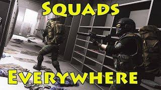 Squads Everywhere! - Escape From Tarkov