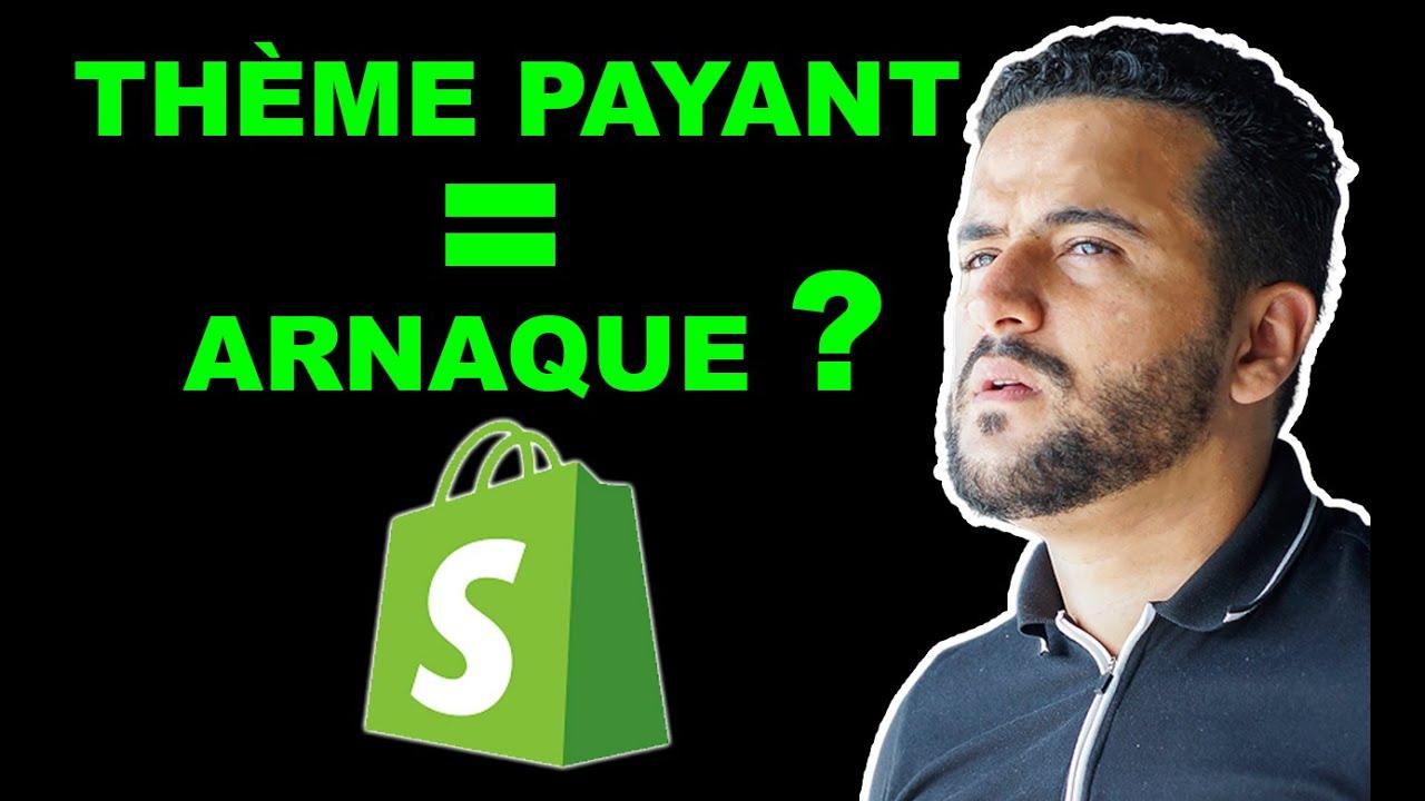 Thème Payant Shopify = Arnaques ?!