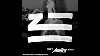 ZHU - Faded (Andy-Tass Remix)