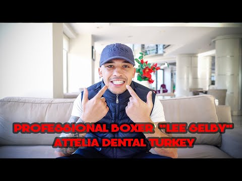 PROFESSIONAL BOXER LEE SELBY VISITED OUR VIP DENTAL CENTRE | ATTELIA DENTAL TURKEY