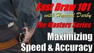 Fast Draw 101 - Maximizing Speed & Accuracy