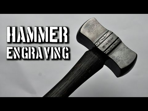 How to Engrave a Hammer Head