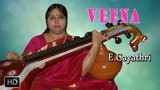 Veena - Classical Instrumental - Senthamizh Nadenum Pothinile - E.Gayathri