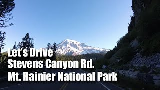Let's Drive the Stevens Canyon Road, Mount Rainier NP