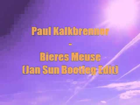 Paul Kalkbrenner - Bieres Meuse (Jan Sun Bootleg Edit)