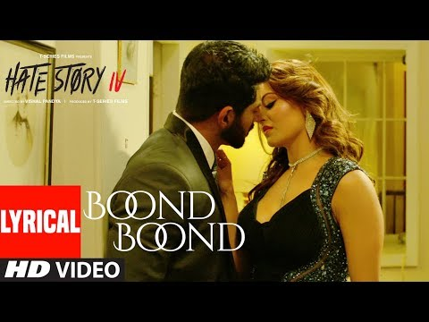 Boond Boond Lyrical Video | Hate Story IV...