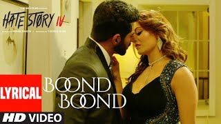 Boond Boond Video Full Song | Hate Story IV