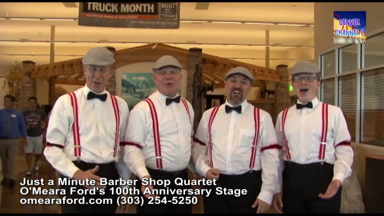 O Meara Ford >> Just A Minute Barbershop Quartet At O Meara Ford S 100th