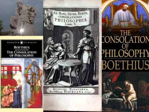 Boethius (475 - 526) The Consolation of Philosophy