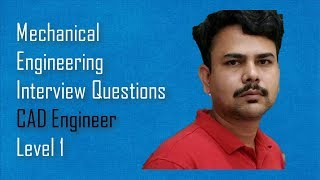 CAD Engineer-Mechanical Engineering Interview Questions,Dimu's Tutorials