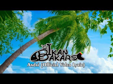 The Ikan Bakars - Andai