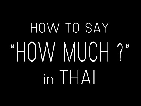 Learn Thai HOW MUCH InThai | How To Say How Much  In Thai Language