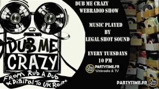 Dub Me Crazy Radio Show 142 by Legal Shot - 05 Mai 2015