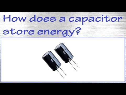 How Does A Capacitor Store Energy? / How To Make One Yourself