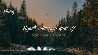 Download Lagu Pinginku Siji Nyanding Kowe Selawase (Aku Tenang) Video Lirik Sub Indo mp3