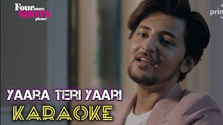 Yaara Teri Yaari (Karaoke) - Darshan Raval