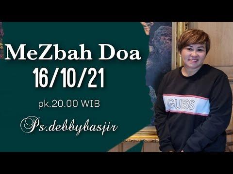 MEZBAH DOA - 16/10/21 - Pk.20.00 WIB - DEBBY BASJIR