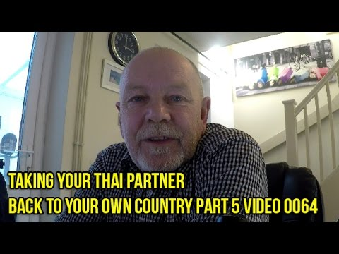 Taking your Thai Partner back to your own country Part 5 Video 0064