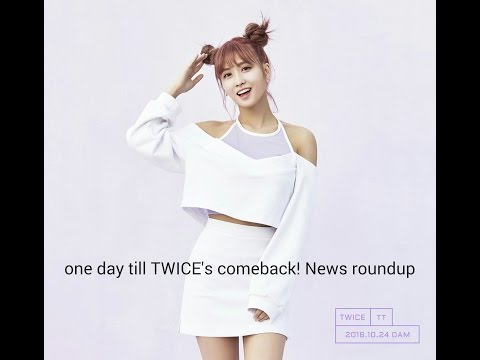 One more day till TWICE's comeback! News roundup