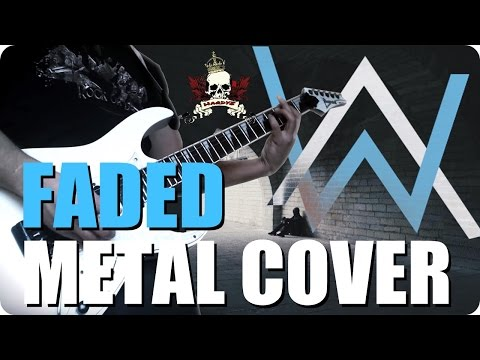 ALAN WALKER - FADED (Metal Cover)