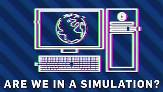Are We Living In A Simulation? | Brit Lab