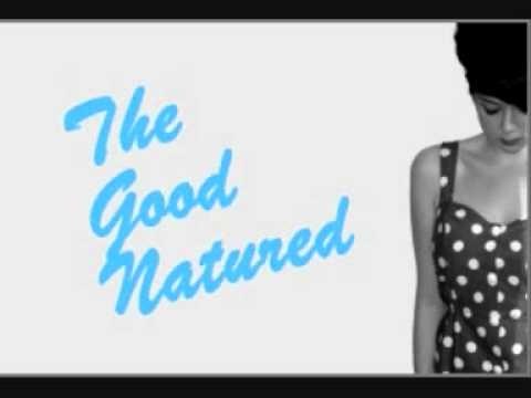 The Good Natured - Kingdom