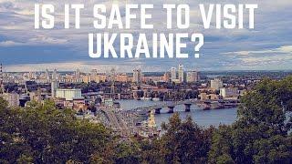 Is Ukraine Safe to Visit in 2017?