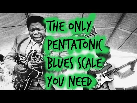 The ONLY Pentatonic Blues Scale you NEED (The B.B. Box)