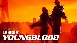 Wolfenstein: Young Blood - Official Announcement Trailer | E3 2018