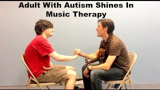 Adult with Autism Shines in Music Therapy