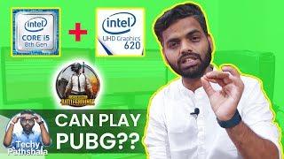 Pubg Without Graphics Card: Intel i5 8th Gen, UHD 620 Graphics | Can Run Pubg? [HINDI]