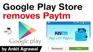 Google removes Paytm app from Play Store - Paytm repeatedly violated Google's gambling policy #UPSC