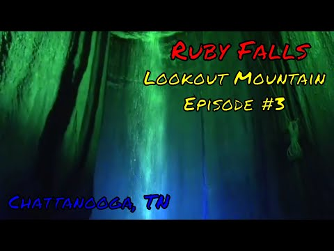 Ruby Falls at Lookout Mountain
