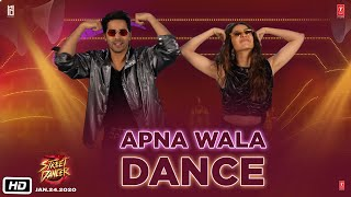 Street Dancer 3D Apna Wala Dance Varun D Shraddha K Nora F Remo D 24th Jan 2020