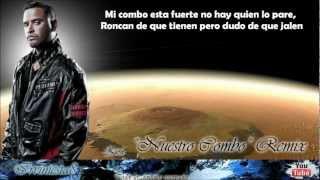 Nuestro Combo (Remix) (Letra) - Randy, Guelo Star, De La Ghetto, Arcangel Ft. Varios Artistas