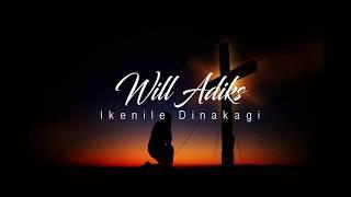 Ikenile dinaka gi by Will Adiks