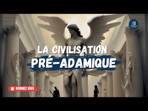 N°3 - La Civilisation Pré-Adamique