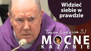 Widzieć siebie w prawdzie | Tomasz Ludwisiak SJ | 18 marca 2019
