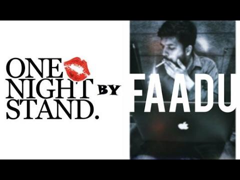One Night Stand by FAADU