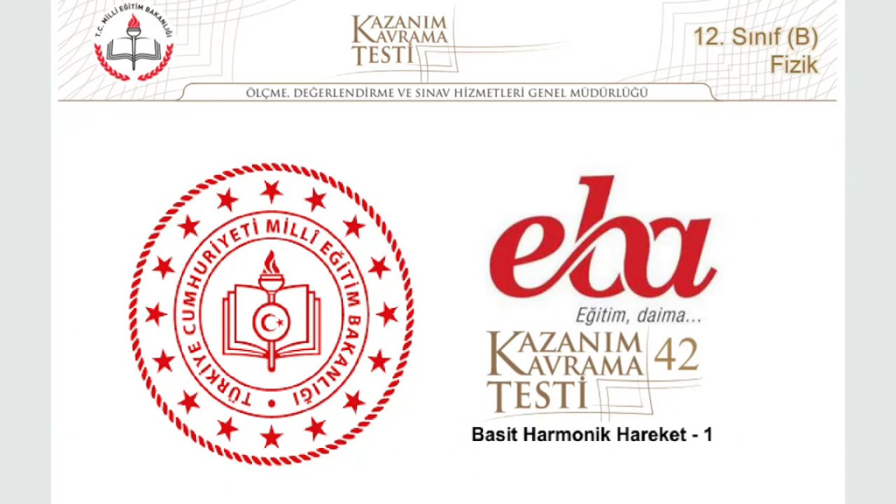 EBA 12B Basit Harmonik Hareket - 1 KKT42