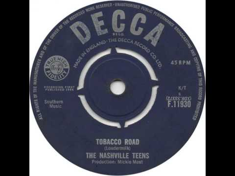 "The Nashville Teens ""Tobacco Road"""