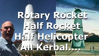 Roton The Rotary Rocket - Half Rocket - Half Helicopter