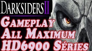 Darksiders 2 Gameplay All Maximum on HD 6900 Séries