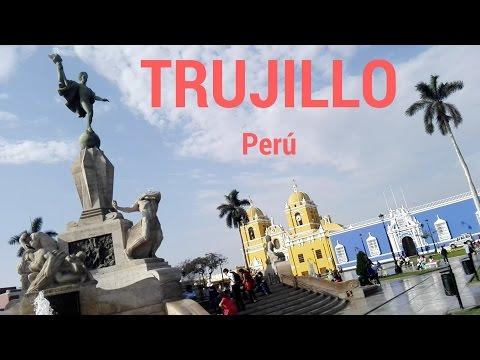 Trujillo, la ciudad de la eterna primavera - Perú
