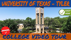 The University of Texas at Tyler - Official Campus College Video Tour