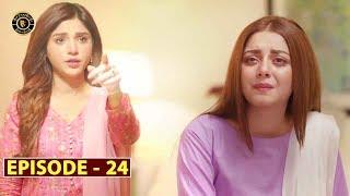 Mera Dil Mera Dushman Episode 24 | Alizeh Shah & Noman Sami | Top Pakistani Drama