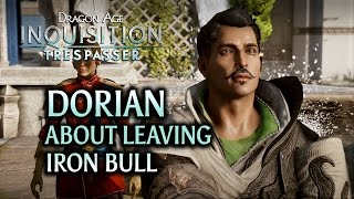 Dragon Age: Inquisition - Trespasser DLC - Dorian about leaving Iron Bull