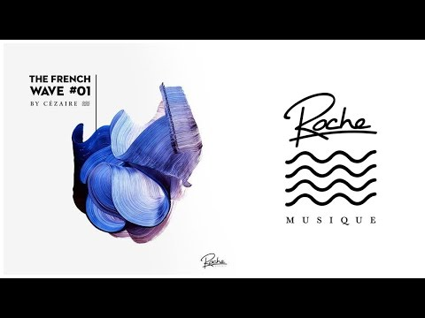 Roche Musique - The French Wave #1 by Cezaire
