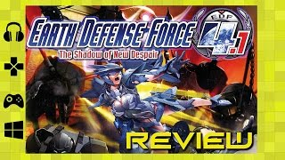 "EARTH DEFENSE FORCE 4.1 REVIEW ""Buy, Wait for Sale, Rent, Never Touch?"""